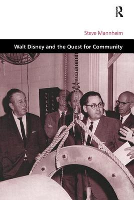 Walt Disney and the Quest for Community (Design and the Built Environment) Cover Image