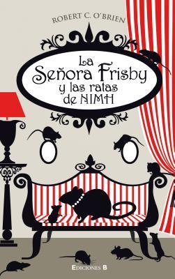 La señora Frisby y las ratas de NIMH / Mrs. Frisby and the Rats of NIMH Cover Image