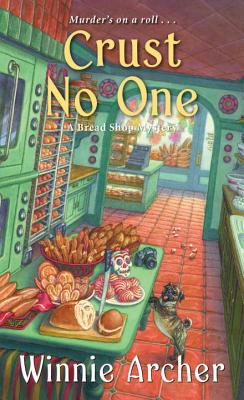 Crust No One (Bread Shop Mystery #2) Cover Image