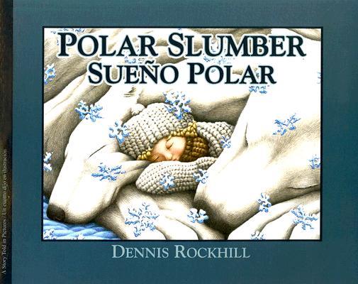 Polar Slumber: Sueno Polar Cover Image
