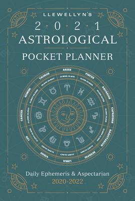 Llewellyn's 2021 Astrological Pocket Planner: Daily Ephemeris & Aspectarian 2020-2022 Cover Image