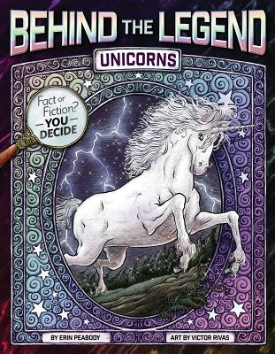 Unicorns (Behind the Legend) Cover Image