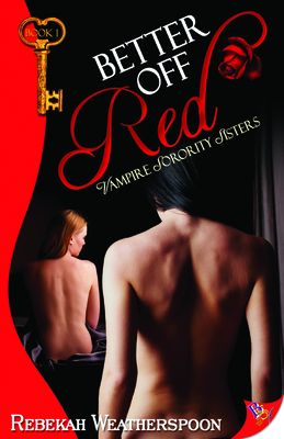 Better Off Red: Vampire Sorority Sisters Book 1 Cover Image