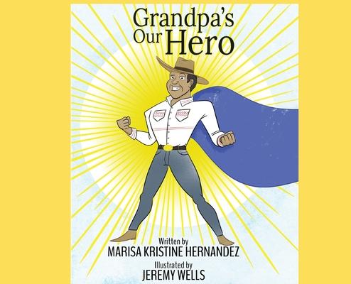 Grandpa's Our Hero Cover Image