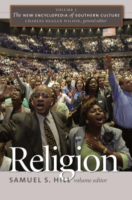 Religion (New Encyclopedia of Southern Culture #1) Cover Image