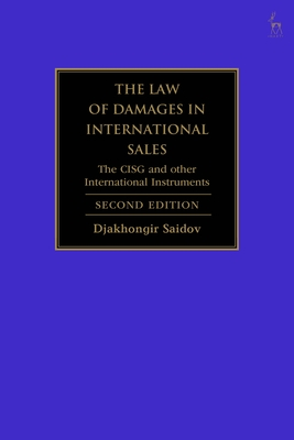 The Law of Damages in International Sales: The Cisg and Other International Instruments Cover Image