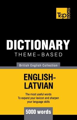 Theme-based dictionary British English-Latvian - 5000 words Cover Image