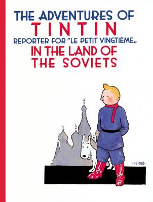 The Adventures of TinTin in the Land of the Soviets Cover Image