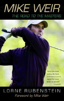 Mike Weir: The Road to the Masters Cover Image