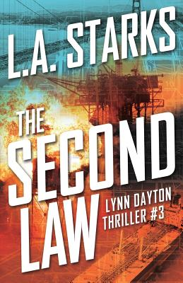 The Second Law: Lynn Dayton Thriller #3 Cover Image