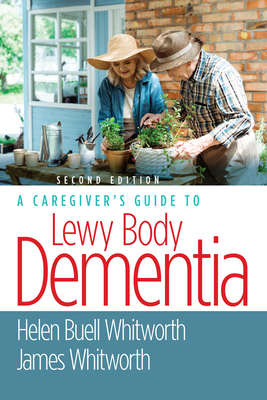 A Caregiver's Guide to Lewy Body Dementia Cover Image