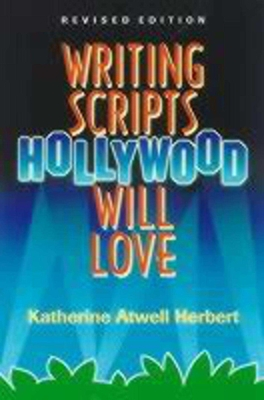 Writing Scripts Hollywood Will Love Cover Image