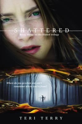 Shattered (Slated #3) Cover Image