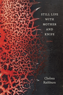 Still Life with Mother and Knife: Poems Cover Image