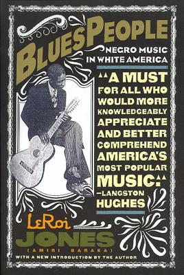 Blues People: Negro Music in White America Cover Image