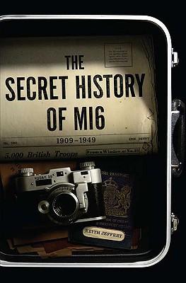 The Secret History of MI6 Cover