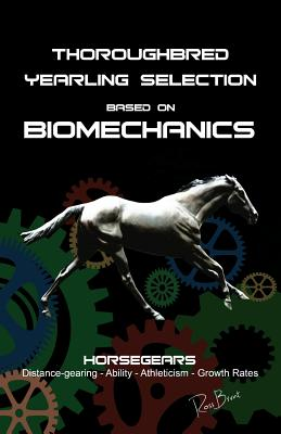 Thoroughbred Yearling Selection based on Biomechanics: Modern conformation levering Cover Image