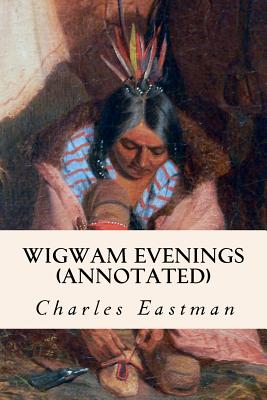 Wigwam Evenings (annotated) Cover Image