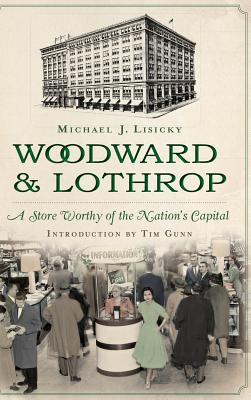 Woodward & Lothrop: A Store Worthy of the Nation's Capital Cover Image