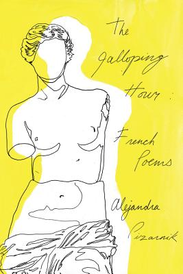 The Galloping Hour: French Poems Cover Image