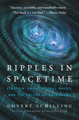 Ripples in Spacetime: Einstein, Gravitational Waves, and the Future of Astronomy, with a New Afterword Cover Image