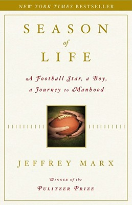 Season of Life: A Football Star, a Boy, a Journey to Manhood Cover Image
