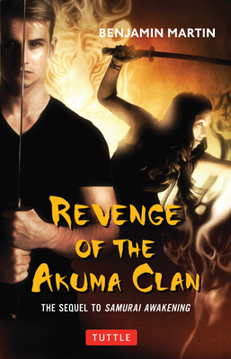 Revenge of the Akuma Clan: (Samurai Awakening Book 2) Cover Image
