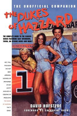 The Dukes of Hazzard: The Unofficial Companion Cover Image