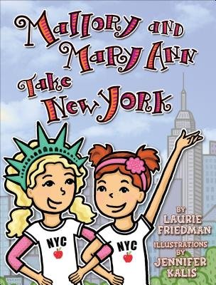 Cover for Mallory and Mary Ann Take New York