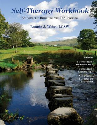 Self-Therapy Workbook: An Exercise Book For The IFS Process Cover Image