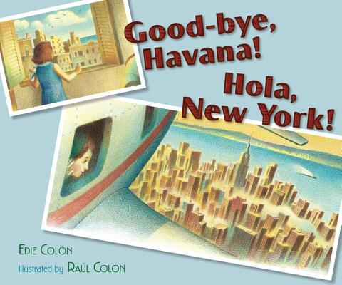 Good-Bye, Havana! Hola, New York! Cover