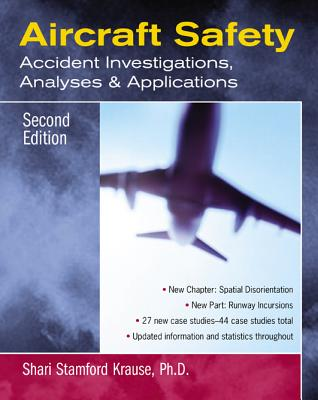 Aircraft Safety: Accident Investigations, Analyses, and Applications Cover Image