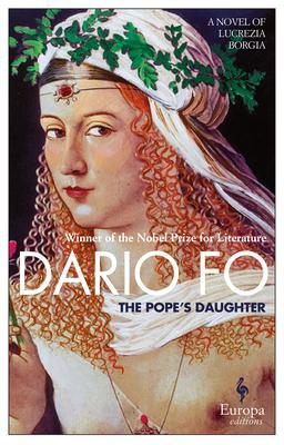 The Pope's Daughter: A Novel of Lucrezia Borgia Cover Image