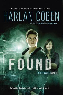 Found (A Mickey Bolitar Novel #3) Cover Image