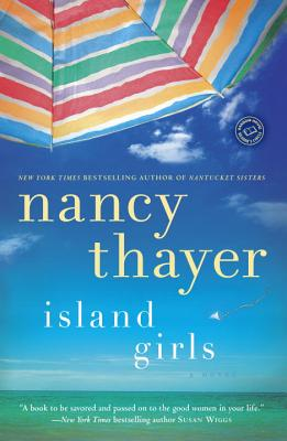 Island GirlsNancy Thayer