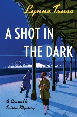 A Shot in the Dark: A Constable Twitten Mystery Cover Image
