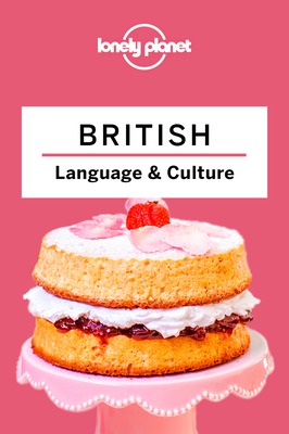Lonely Planet British Language & Culture 4 Cover Image
