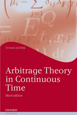 Arbitrage Theory in Continuous Time (Oxford Finance) Cover Image