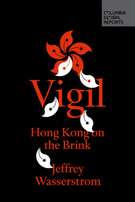 Vigil: Hong Kong on the Brink Cover Image