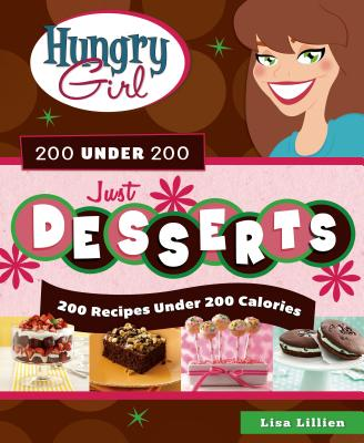 Hungry Girl 200 Under 200 Just Desserts Cover