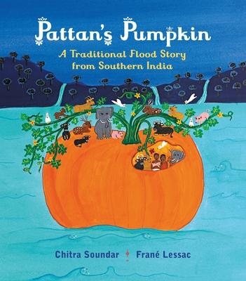 Pattan's Pumpkin: An Indian Flood Story Cover Image