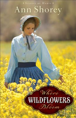 Cover for Where Wildflowers Bloom (Sisters at Heart #1)