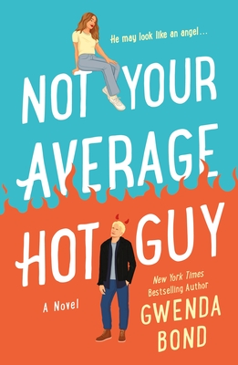 Not Your Average Hot Guy: A Novel Cover Image