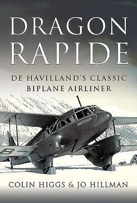 Dragon Rapide: de Havilland's Classic Biplane Airliner Cover Image