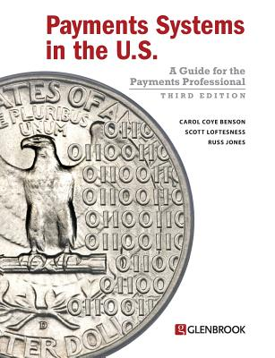 Payments Systems in the U.S.: A Guide for the Payments Professional Cover Image
