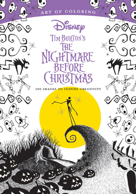 Art of Coloring: Tim Burton's The Nightmare Before Christmas: 100 Images to Inspire Creativity Cover Image
