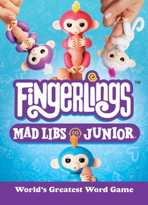 Fingerlings Mad Libs Junior Cover Image