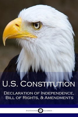 US Constitution: Declaration of Independence, Bill of Rights, & Amendments Cover Image