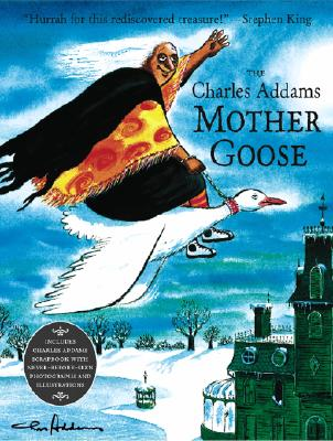The Charles Addams Mother Goose Cover