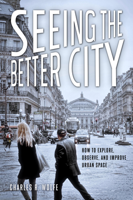 Seeing the Better City Cover